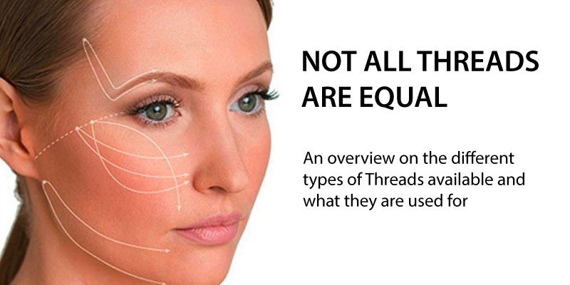 not-all-threads-are-equal-a-guide-to-threadlifts